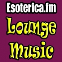 Rádio ESOTERICA.FM LOUNGE MUSIC