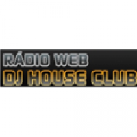 Rádio Web DJ House Club