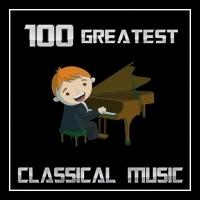 Rádio 100 GREATEST CLASSICAL MUSIC