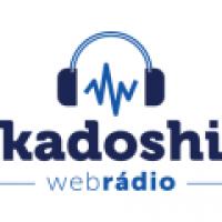 Kadoshi Web Rádio
