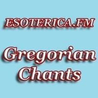 Rádio ESOTERICA.FM CLASSICA GREGORIAN CHANT