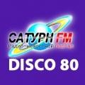 Rádio Saturn FM - Disco 80