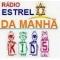 Ouvir a Rádio Estrela Da Manhã Kids