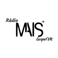 Rádio Mais Gospel VR